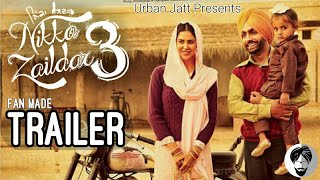 Nikka Zaildar 3 (Official Trailer) Ammy Virk | Sonam Bajwa | Latest Punjabi Movies|