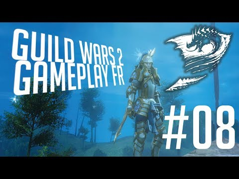 CHANGEMENT DE DECOR | GUILD WARS 2 GAMEPLAY FR #08