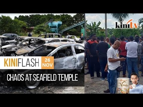 Chaos at Seafield temple | KiniFlash - 26 Nov