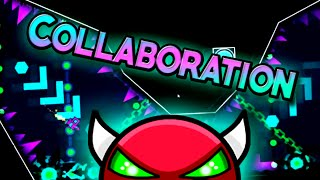 Geometry Dash - Collaboration [DEMON] - By: Sary (On Stream)