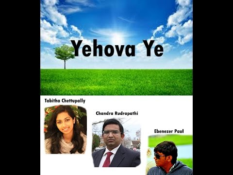 Latest Telegu Christian Song 2016 - Yehova Ye