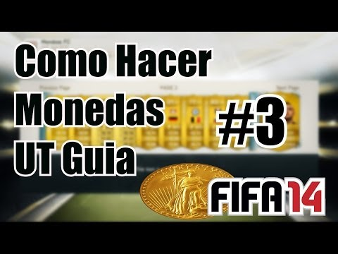 "Fifa 14 | Como hacer monedas en Ultimate Team ""3 Tips"" | Guia #3 | ShabaHD"