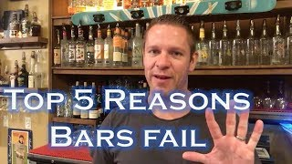Top 5 Reasons Bars \u0026 Restaurants Fail