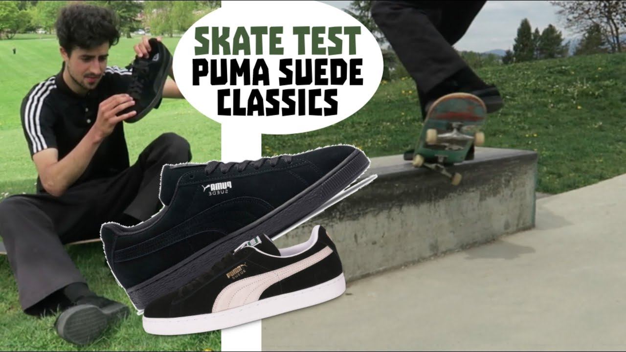 Puma Suede Classic | Skate Test !