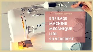 Enfilage Machine à coudre LIDL (mécanique)