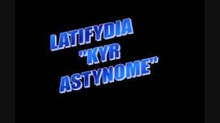 Latifydia Kyr Astynome