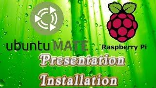 Tuto | Installation + Configuration Ubuntu Mate Linux sur Raspberry Pi | Mate review  | HD Français