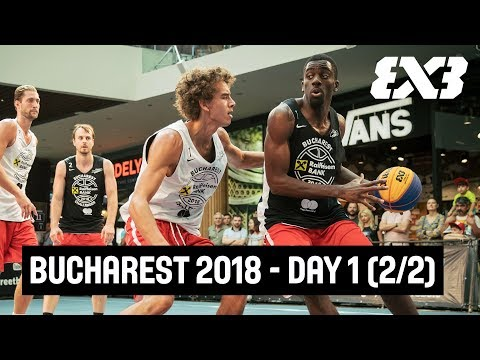 FIBA 3x3 Bucharest Challenger 2018 - Day 1 (2/2) - Re-Live - Bucharest, Romania
