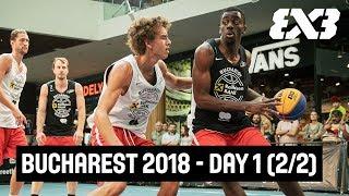 FIBA 3x3 Bucharest Challenger 2018 - Day 1 (2/2) - Re-Live - Bucharest, Romania