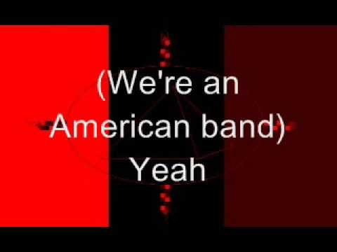 Autograph - We're An American Band(with lyrics)