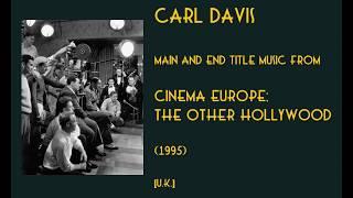Carl Davis: Cinema Europe; the Other Hollywood (1995)