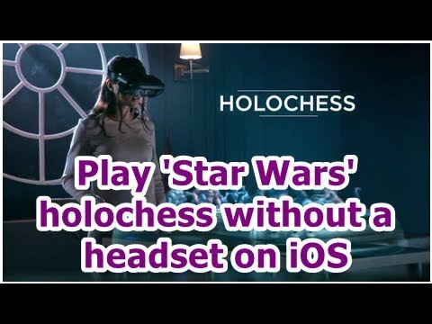 24h News - Play 'Star Wars' holochess without a headset on iOS