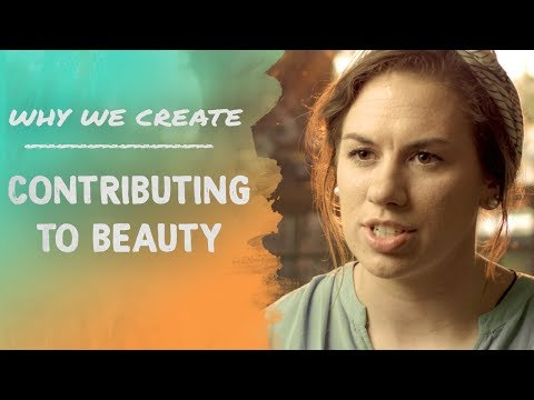 Lexi Lovetere: Contributing to Beauty | Why We Create