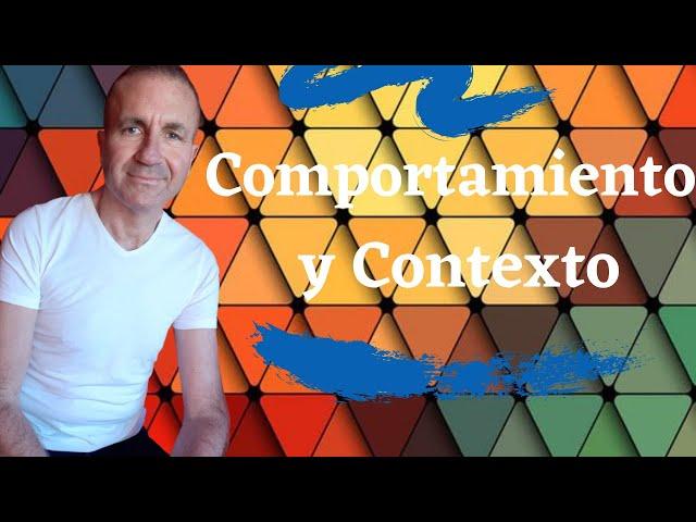 Comportamiento y Contexto