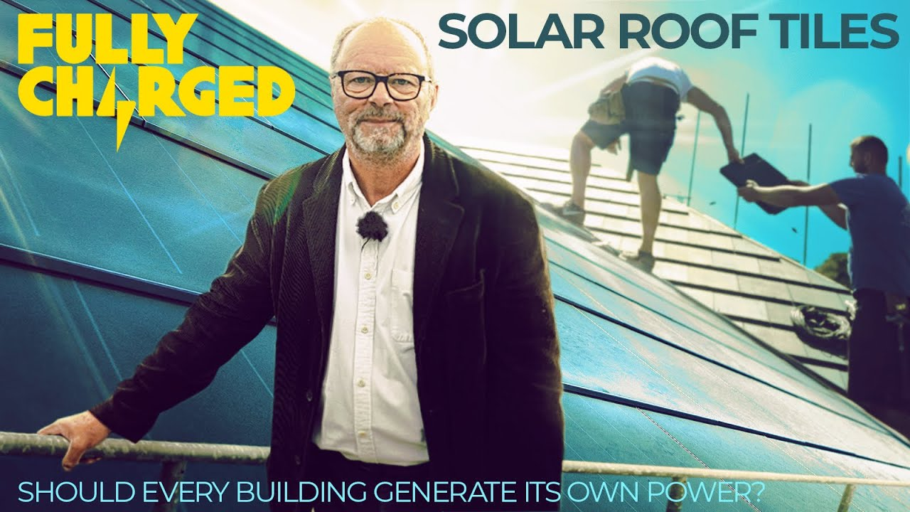 Solar Roof Tiles – Should every Building generate its own Power? | 100% Independent, 100% Electric