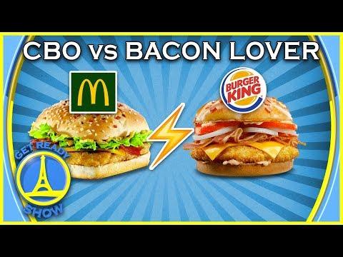 FOOD FIGHT : CBO (MCDO) VS BACON LOVER (BURGER KING) : DEGUSTATION - GET READY SHOW #65