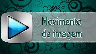 Tutorial Sony Vegas PRO 13 = Movimento de imagem
