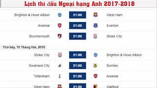 Lịch thi đấu bóng đá ngoại hạng anh ⚽ Premier League 2017/2018