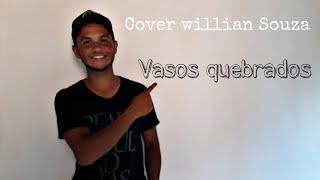 Baixar Vasos Quebradas- Elaine Martins & William Nascimento/ Cover william Souza