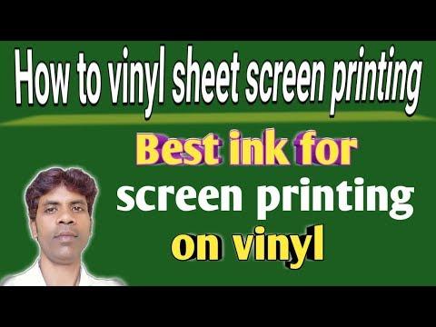 How To Vinyl Sheet Screen Printing || Best Ink For Screen Printing On Vinyl