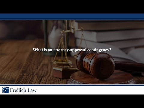 What is an attorney-approval contingency?