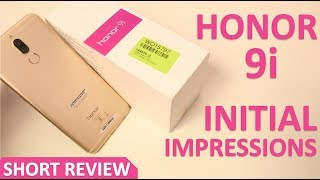 Honor 9i Initial Impressions | Short Review | Best under 20k?