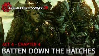 Gears of War 3 - Act 4 - Chapter 4: Batten Down the Hatches