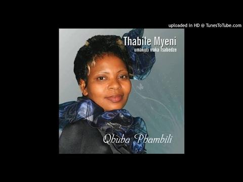 Thabile Myeni ~ Yiba Owokuqala