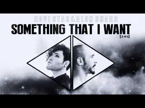 Hovi Star & Alon Sharr-Something That I Want