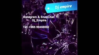 DJ EMPIRE - يلعن ابو الايام