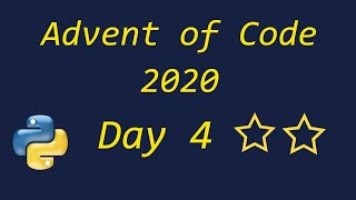 Advent Of Code 2020 Day 4 - Using Python