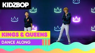 KIDZ BOP Kids - Kings & Queens (Dance Along)