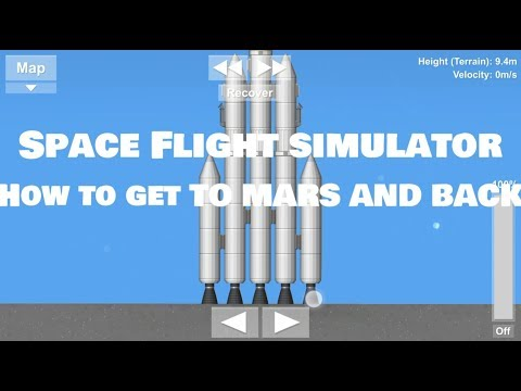 Spaceflight Simulator-How To get to MARS and BACK