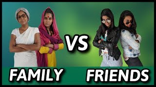 Family VS. Friends | Rickshawali