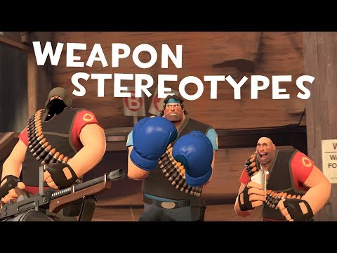 [TF2] Weapon Stereotypes! Episode 6: The Heavy