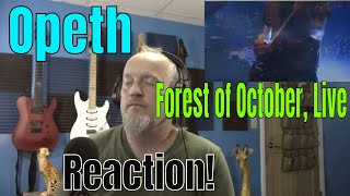 Opeth - Forest of October,  Live   (Reaction)