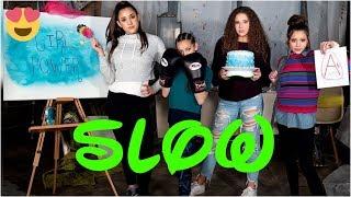 Haschak Sisters - Girl Power | SLOW