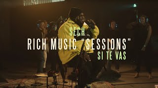Sech - Rich Music Sessions: Si Te Vas Acústico (Video Oficial)