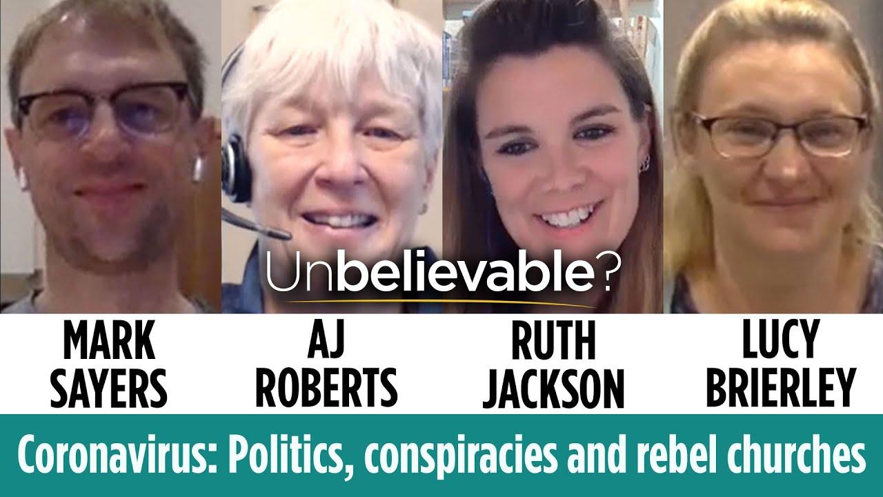 Coronavirus conspiracies & rebel churches – Mark Sayers, AJ Roberts, Ruth Jackson & Lucy Brierley