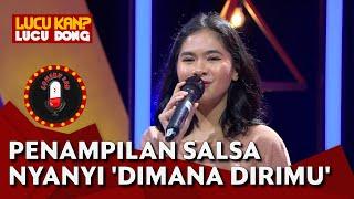 Penampilan Salshadilla Juwita Nyanyikan Single Terbaru 'Dimana Dirimu' - COMEDY LAB (BAG 4)