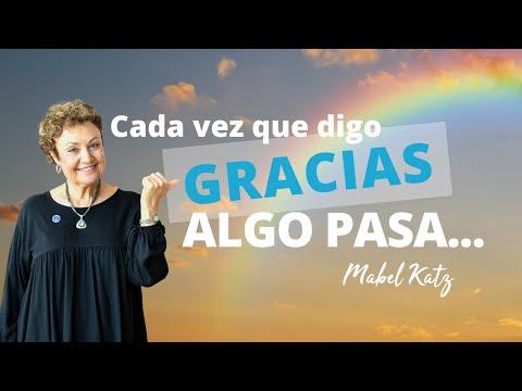 """Cada vez que digo 'Gracias' algo pasa...."" · Mabel Katz en Mantra FM · Argentina, Junio 2012"