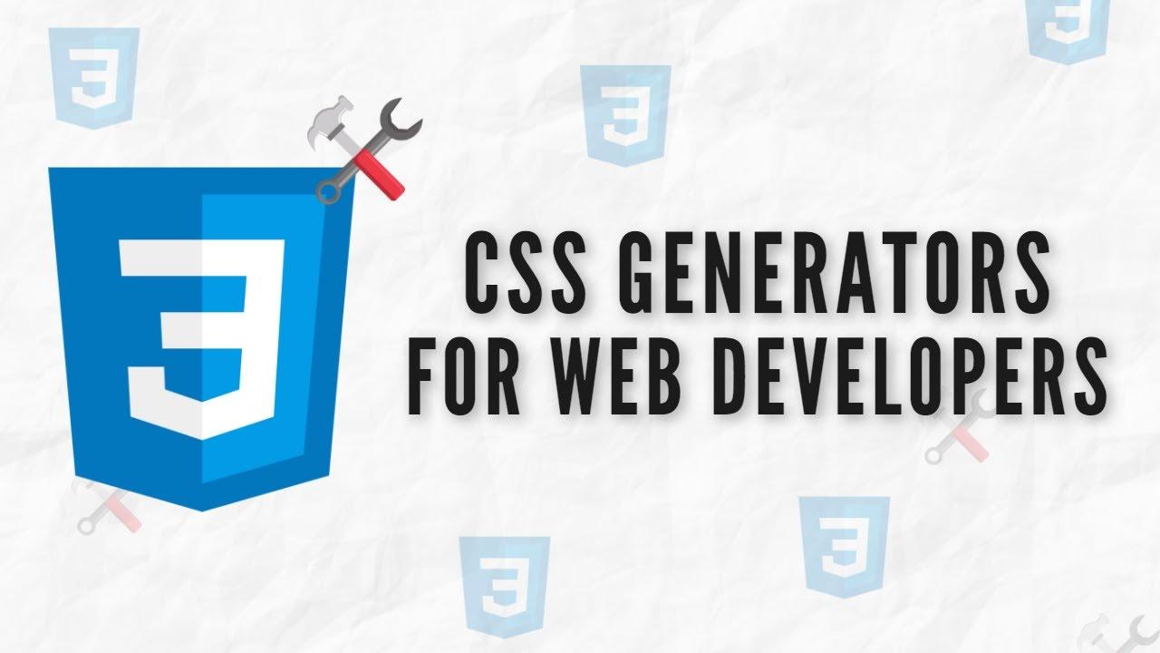 5 Amazing CSS Generators For Web Developers