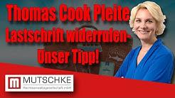 Thomas Cook Pleite: Lastschrift widerrufen - Unser Tipp