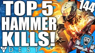 Destiny: Did He Just Do That? Top 5 Hammer Of Sol Kills Of The Week / Episode 144