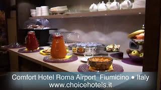 Comfort Hotel Roma Airport FCO, Aeroporto Fiumicino - Esplora i comfort dell