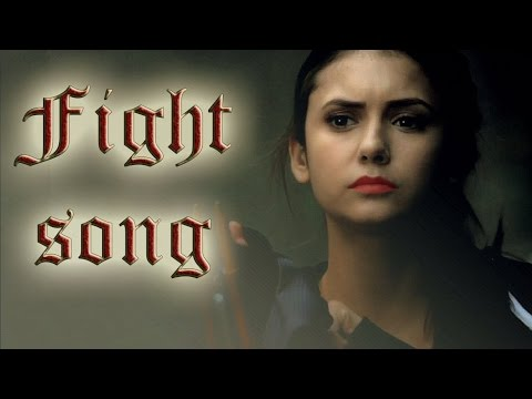 ► Elena Gilbert | Fight song