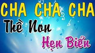 MC THANH HƯƠNG - LK cha cha cha THỀ NON HẸN BIỂN - LK cha cha Bolero hay nhất 2018