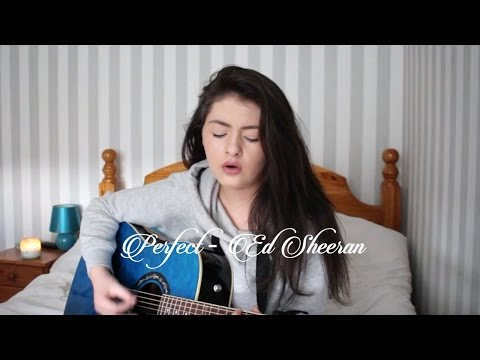 Perfect - Ed Sheeran | Cover by Aine Carroll