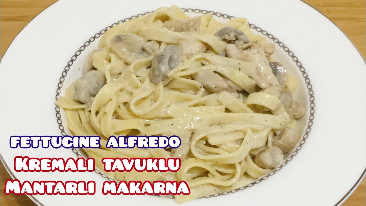 FETTUCINE ALFREDO | Kremalı Tavuklu Mantarlı Makarna Tarifi 💯✅