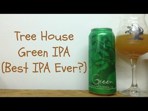 Tree House Green IPA (Best IPA Ever?) Review - Ep. #558